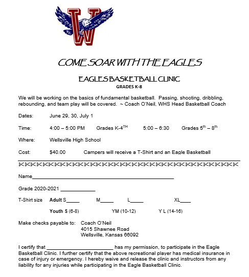 Eagle Basketball Clinic for grades K-8.